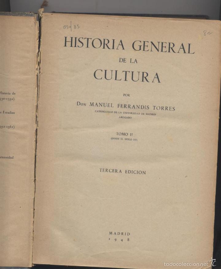 Libros de segunda mano: HISTORIA GENERAL DE LA CULTURA-TOMO II-MANUEL FERRANDIS TORRES-EDICION 1948 - Foto 2 - 55862829