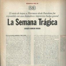 Libros de segunda mano: 1898. MEMORIA DEL 98. FASCICULO 23: LA SEMANA TRAGICA. JOAQUIN ROMERO MAURA. Lote 56007314