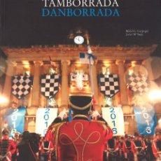 Libros de segunda mano: TAMBORRADA. DANBORRADA. SAN SEBASTIÁN.. Lote 56077800