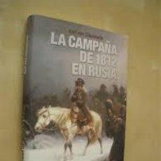 Libros de segunda mano: LA CAMPAÑA DE 1812 EN RUSIA KARL VON CLAUSEWITZ INEDITA EDITORES PRIMERA EDICION ENERO 2006. Lote 56117686