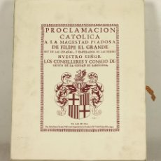 Libros de segunda mano: 7389 - PROCLAMACIÓN CATÓLICA. FACSÍMIL. GASPAR SALA. EDI. BASE. 2003.. Lote 56228374