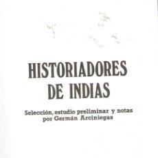 Libros de segunda mano: HISTORIADORES DE INDIAS. - VV.AA.. Lote 56356102