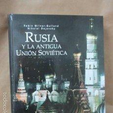 Libros de segunda mano: GRANDES CIVILIZACIONES DEL PASADO: RUSIA-LA ANTIGUA UNIÓN SOVIÉTICA, NUEVO!!!! . Lote 56660260