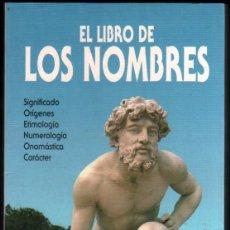 Libros de segunda mano: EL LIBRO DE LOS NOMBRES *. Lote 56836784