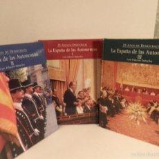 Libros de segunda mano: LA ESPAÑA DE LAS AUTONOMÍAS EN 3 TOMOS POR LUIS PALACIOS BAÑUELOS, 25 AÑOS DE DEMOCRACIA. Lote 56857338
