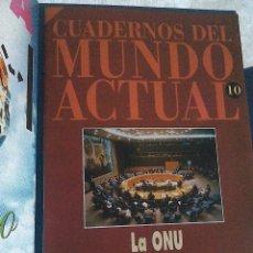 Libros de segunda mano: CUADERNOS DEL MUNDO ACTUAL HISTORIA 16. N 10 LA ONU. Lote 57194947