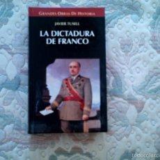 Libros de segunda mano: LA DICTADURA DE FRANCO, DE JAVIER TUSELL (GRANDES OBRAS DE HISTORIA. ALTAYA. CARTONE). Lote 57501806