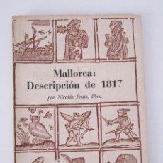 Libros de segunda mano: MALLORCA: DESCRIPCION DE 1817 POR NICOLÁS PRATS - COL. PANORAMA BALEAR 3. Lote 156911166
