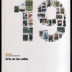 Libros de segunda mano: ARTE EN LAS CALLES - BARCELONA UNA CIUDAD DE VANGUARDIA - ILUSTRADO *. Lote 57572715