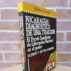 Libros de segunda mano: NICARAGUA: DIAGNOSTICO DE UNA TRAICION / OCTAVIO Y ELVIRA SANABRIA / PRIMERA EDICION 1986. Lote 57676301