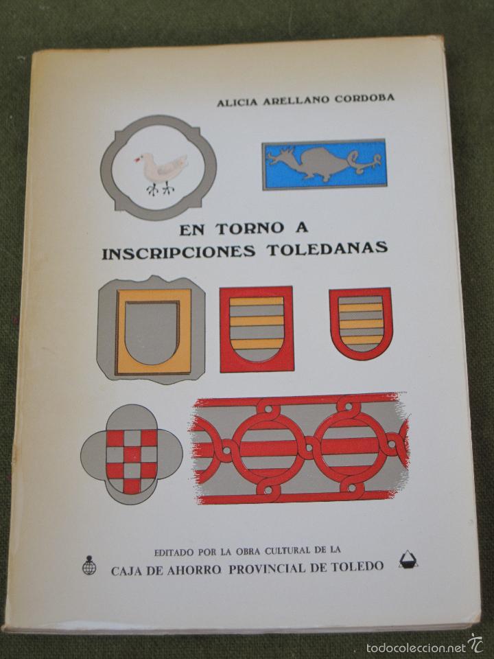 EN TORNO A INSCRIPCIONES TOLEDANAS. TOLEDO 1980. (Libros de Segunda Mano - Historia Moderna)