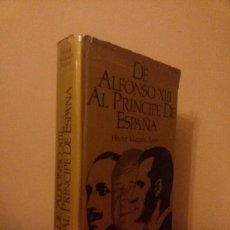 Libros de segunda mano: DE ALFONSO XIII AL PRINCIPE DE ESPAÑA / NAUTA / 1973. Lote 57876497