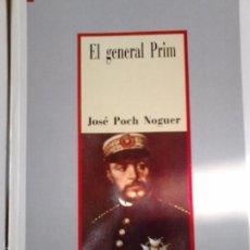 Libros de segunda mano: EL GENERAL PRIM. POCH NOGUER, JOSÉ. Lote 57942351