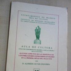 Libros de segunda mano: ALGUNOS ASPECTOS DE LAS DESPENSAS DE LOS EMBAJADORES EXTRANJEROS EN MADRID 1ª MITAD S.XVII. Lote 57954486