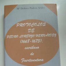 Libros de segunda mano: PROTOCOLOS DE PEDRO LORENZO HERNÁNDEZ. 1668. 1673. FUERTEVENTURA. Lote 57971725
