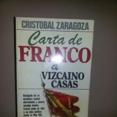 Libros de segunda mano: CARTA DE FRANCO A VIZCAINO CASAS / CRISTOBAL ZARAGOZA / 1978. Lote 58019195