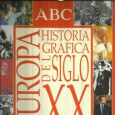 Libros de segunda mano: HISTORIA GRÁFICA DEL SIGLO XX. ARGENTARIA. MADRID. 1998. Lote 58079545