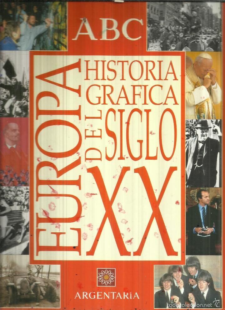 Libros de segunda mano: HISTORIA GRÁFICA DEL SIGLO XX. ARGENTARIA. MADRID. 1998 - Foto 2 - 58079545