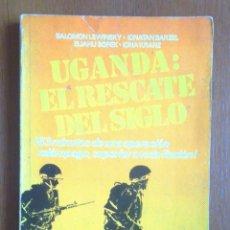 Libros de segunda mano: UGANDA EL RESCATE DEL SIGLO ED DIANA 1977 SALOMON LEWINSKY... V FOTOS ISRAEL POLÍTICA. Lote 58133929
