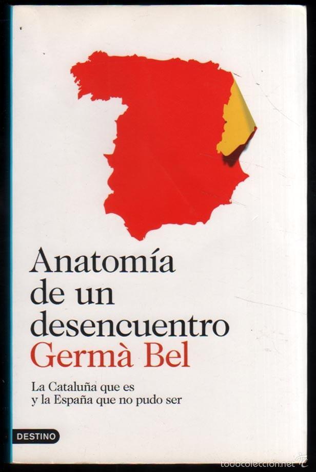 anatomia de un desencuentro - germa bel * - Comprar Libros de ...