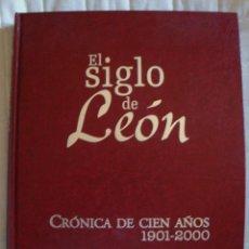 Libros de segunda mano: EL SIGLO DE LEÓN 1ª EDICIÓN 2001 HISTORIA PUEBLOS PERSONAJES GENTES CULTURA COSTUMBRES CIUDADES . Lote 58210976