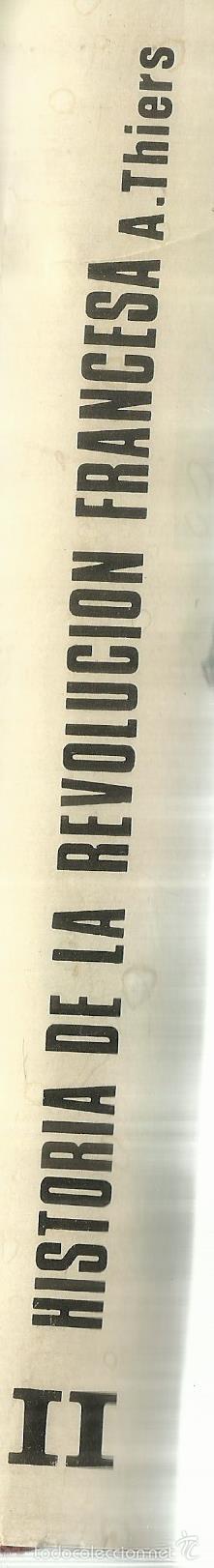 Libros de segunda mano: HISTORIA DE LA REVOLUCIÓN FRANCESA. A. THIERS. EDICIONES B. BARCELONA. 1969 - Foto 3 - 58293321