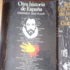 Libros de segunda mano: OTRA HISTORIA DE ESPAÑA. DÍAZ PLAJA. Lote 58331037