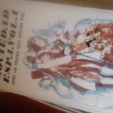 Libros de segunda mano: LA SOCIEDAD ESPAÑOLA. DÍAZ PLAJA. Lote 58408034