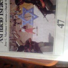 Libros de segunda mano: CUADERNOS HISTORIA 16. ASÍ NACIÓ ISRAEL. Lote 58495810