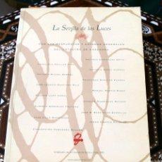 Libros de segunda mano: LA SEVILLA DE LAS LUCES. ENSENADA EXPOSICION DE SEVILLA 1992. Lote 58641982
