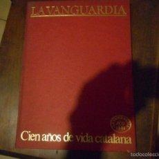 Libros de segunda mano: CIEN AÑOS DE VIDA CATALANA. Lote 58643885