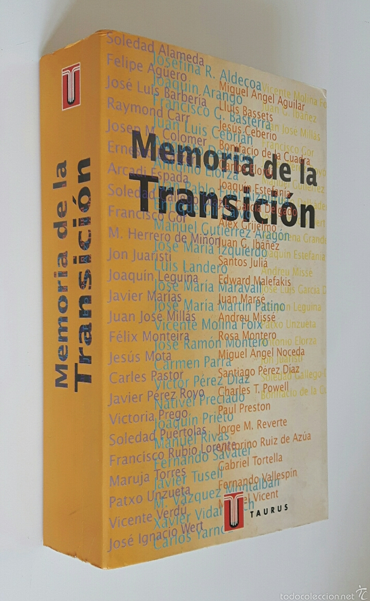 MEMORIA DE LA TRANSICIÓN. TAURUS, 1996. 727 PÁGS. COORDINADO POR SANTOS JULIÁ, JAVIER PRADERA... (Libros de Segunda Mano - Historia Moderna)