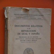 Libros de segunda mano: DOCUMENTOS RELATIVOS A LA REVOLUCION DE GUAL Y ESPAÑA , CARACAS , 1949.. Lote 60776663