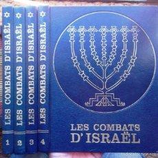 Libros de segunda mano: LES COMBATS D'ISRAEL MIROIR DE L'HISTOIRE 4 VOL JOSEPH KESSEL ED TALLANDIER 1973 BON ESTAT V FOTOS. Lote 60850707