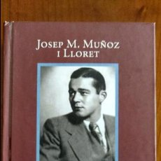 Libros de segunda mano: JAUME VICENS I VIVES. UNA BIOGRAFÍA INTEL·LECTUAL. POR JOSEP M. MUÑOZ I LLORET.. Lote 61463959