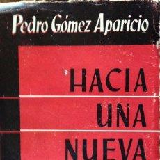 Libros de segunda mano: HACIA UNA NUEVA GUERRA. PEDRO GOMEZ APARICIO.. Lote 61749992