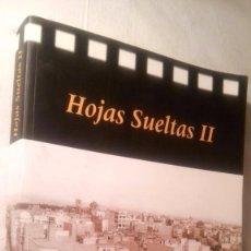 Libros de segunda mano: LIBRO ELCHE HOJAS SUELTAS II 278 PG.. Lote 62082536