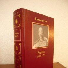 Libros de segunda mano: RAYMOND CARR: ESPAÑA 1808-1975 (RBA/ ARIEL, 2005) MUY BUEN ESTADO. Lote 62769876