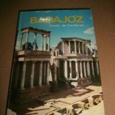 Libros de segunda mano: LIBRO BADAJOZ, CONDE DE CANILLEROS. Lote 63416636