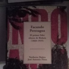 Libros de segunda mano: FACUNDO PEREZAGUA.TEMAS VIZCAINOS 346-347.. Lote 63604728