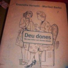 Libros de segunda mano: DEU DONES -LA SITUACIO DE LES DONES DURANT EL FRANQUISME A EL BAIX LLOBREGAT - TEXTO EN CATALAN -. Lote 175825793