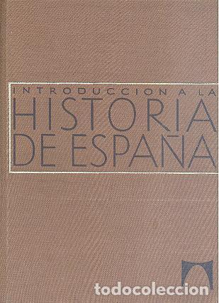 INTRODUCCIÓN A LA HISTORIA DE ESPAÑA UBIETO REGLÁ JOVER SECO EDITORIAL TEIDE (Libros de Segunda Mano - Historia Moderna)