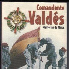 Libros de segunda mano: COMANDANTE VALDÉS, MEMORIAS DE ÁFRICA, ENVÍO GRATIS. Lote 64061243