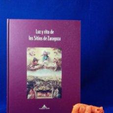 Libros de segunda mano: LUZ Y RITO DE LOS SITIOS DE ZARAGOZA. Lote 64820847