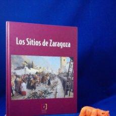 Libros de segunda mano: LOS SITIOS DE ZARAGOZA. CATÁLOGO DE LA EXPOSICIÓN DEL BICENTENARIO.. Lote 64820919