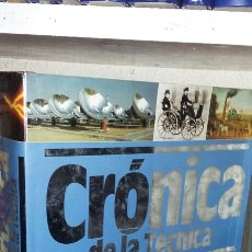 Libros de segunda mano: CRONICA DE LA TECNICA - SM05. Lote 64940554