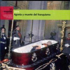 Libros de segunda mano: EL FRANQUISMO, AÑO A AÑO (1975 AGONIA Y MUERTE DEL FRANQUISMO) Nº 35. Lote 66217778