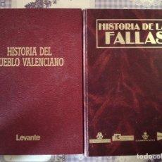 Libros de segunda mano: LOTE DE 2 LIBROS - HISTORIA DE LAS FALLAS - Y - HISTORIA PUEBLO VALENCIANO - 1989 Y 1991. Lote 66305298