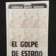 Libros de segunda mano: EL GOLPE DE ESTADO , DE PRIMO DE RIBERA - 1973 - ( NUEVO ). Lote 66774766