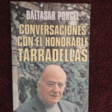 Libros de segunda mano: CONVERSACIONES CON EL HONORABLE TARRADELLAS -, 1.977 - NUEVO. Lote 66843926